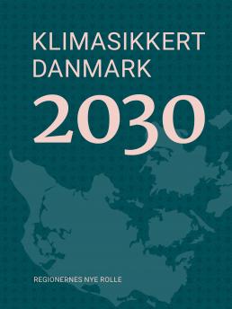 klimasikkert danmark 2030 climate safe denmark 2030 sustainia